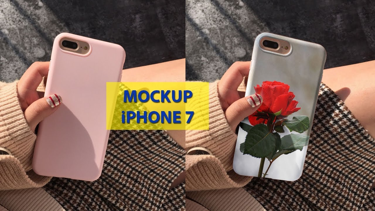How To Make Mockup Mobile Case Phone For Iphone 7 And Iphone 7 Plus