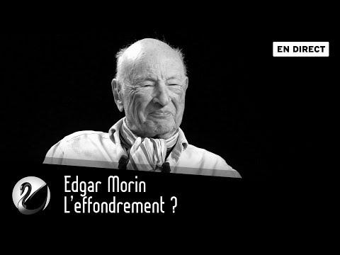 Edgar Morin : L'effondrement ? [EN DIRECT]