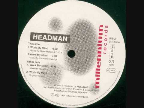 Headman - Work My Mind