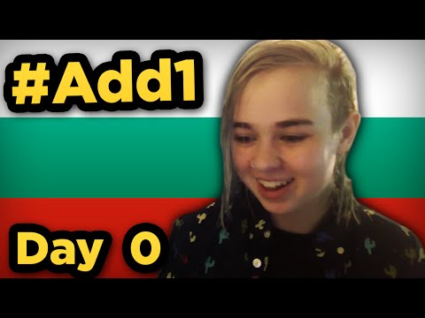 #‎Add1Challenge Day 0: Learning Bulgarian in 90 days