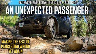 Overlanding NE Oregon 3: Best Laid Plans Oft Go Awry