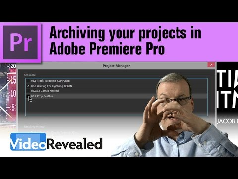Archiving your projects in Adobe Premiere Pro