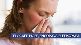 Blocked Nose - Snoring & Sleep Apnea