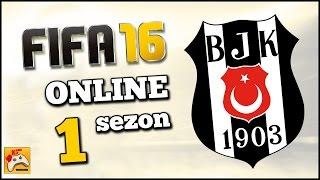 FIFA 16 ONLINE SEZON #1 BEŞİKTAŞ