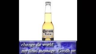 Change the corona