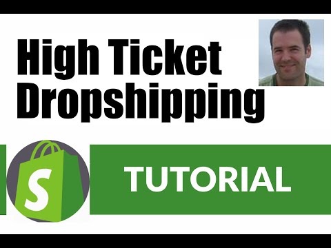 How To Sell High Ticket Dropshipping Products with Shopify - NEW 2019 thumbnail