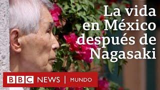 Sobreviví a la bomba atómica de Nagasaki y en México empecé a vivir de nuevo
