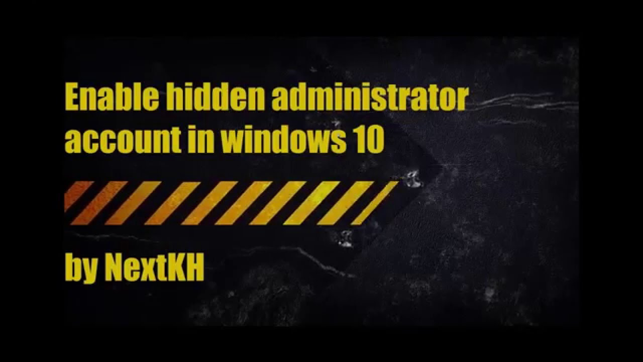 Enable and disable administrator account in windows 10 youtube enable and disable administrator account in windows 10 ccuart Choice Image