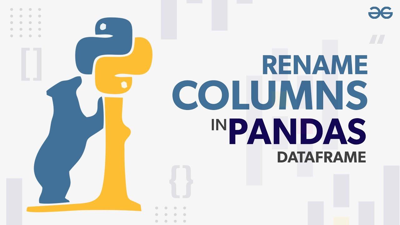 How to Rename Columns in Pandas DataFrame?
