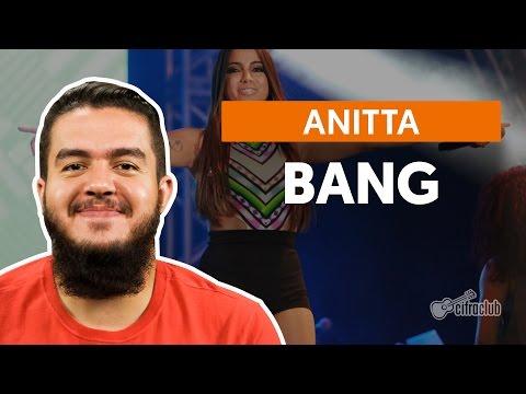 Bang - Anitta (aula De Violão Simplificada)