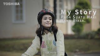 #MyStory. Pada Suatu Hari yang Biasa | Episode 1 | WebSeries