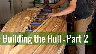 Building the Hull - Part 2 (Ep 7 - Cedar Strip Canoe Build)