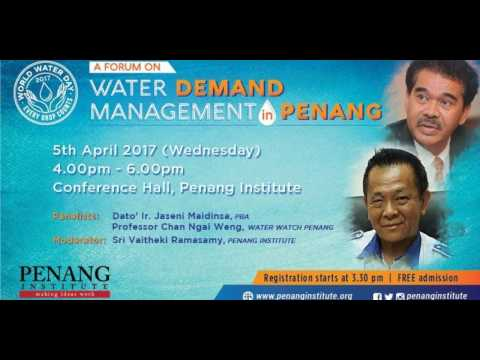 5 April 2017 Water Demand Management in Penang