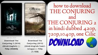 How to download the Conjuring and the Conjuring 2 in hindi dubbed one Cilic download | horror ☀️☀️☀️