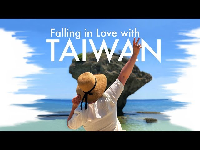 Falling in Love with Taiwan