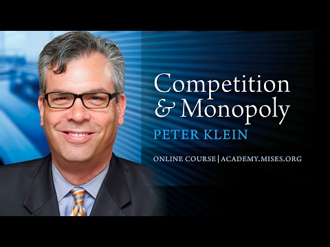 2. Austrian Theories of Monopoly | Peter G. Klein