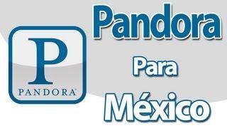Pandora para México (Rápido y Fácil) | iPod Touch, iPhone y iPad