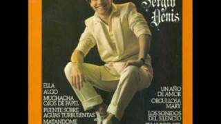 Sergio Denis - Orgullosa mary (Proud mary)