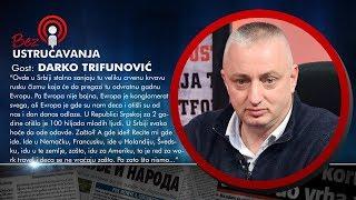 BEZ USTRUČAVANJA - Darko Trifunović: Tajkunima ne sme da se postavi pitanje odakle im prvi milion!