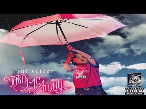Shy Glizzy - Take Me Away (Official Instrumental)