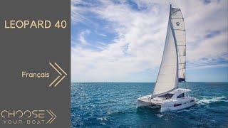 Leopard 40 Catamaran (Vidéo de Visite Guidée en français)