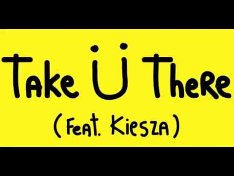 Jack U feat Kiesza Take You There