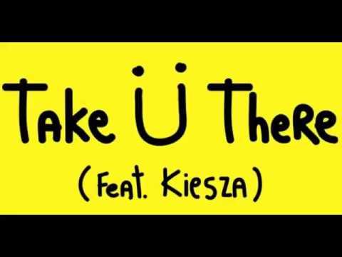 Jack U feat Kiesza Take You There
