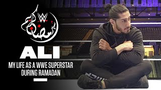 Ali on life as a WWE Superstar during Ramadan