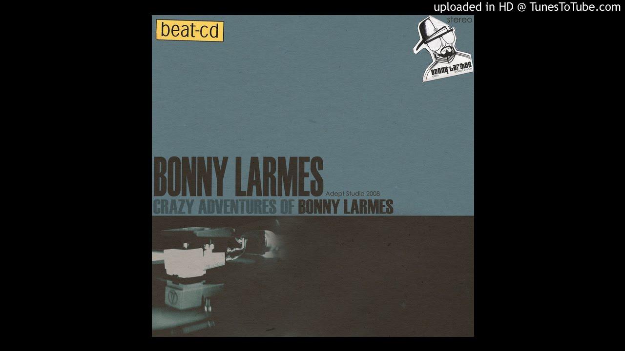 Bonny Larmes - Crazy Adventures Of Bonny Larmes