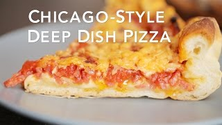 Chicago-Style Deep Dish Pizza [BA Recipes]