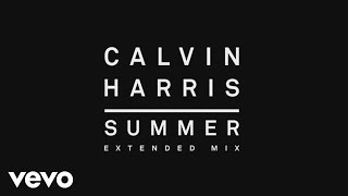 Calvin Harris - Summer (Extended Mix) [Audio]