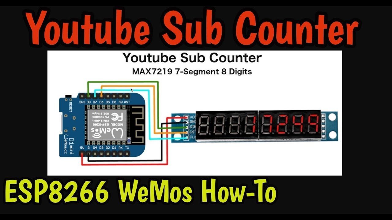 Make a Youtube Live Subscriber Counter - ESP8266 and 7-Segment Display