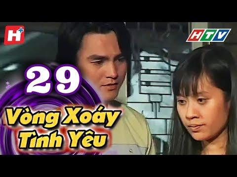 Vòng Xoáy Tình Yêu - Tập 29 | Phim Tình Cảm Việt Nam Đặc Sắc Nhất 2016