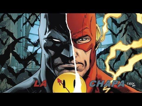 Batman / Flash: La Chapa   VIDEORESEÑA