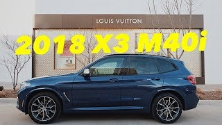 YOU WILL NOT BELIEVE YOUR EARS!!----2018 BMW X3 M40i Review