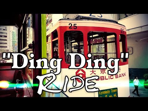 """Ding Ding"" Ride / Hong Kong Tramways 香港電車 / Hong Kong HD"