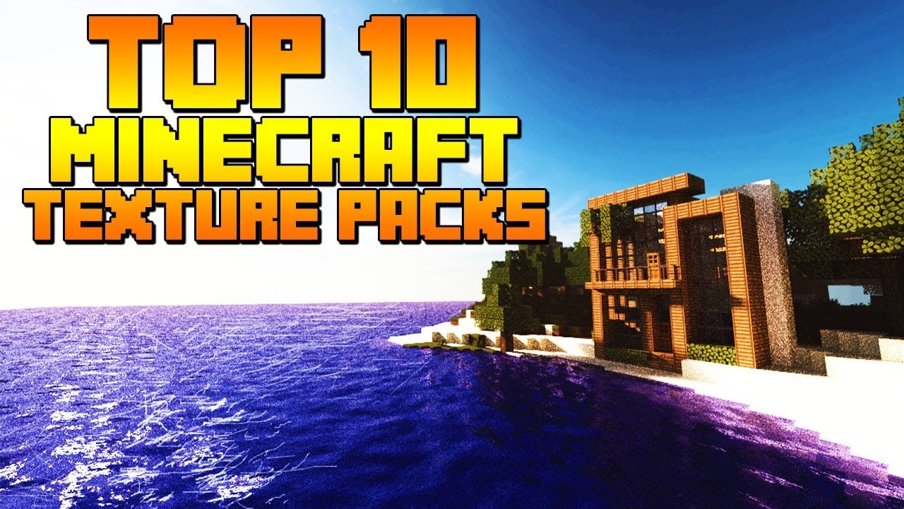 TOP 10 TEXTURE PACKS 1.10.2/1.11   Minecraft w/ Syndicate - YouTube