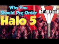 Why You Should Pre-Order Halo 5