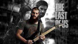 The Last of Us (Main Theme) | METAL GUITAR REMIX