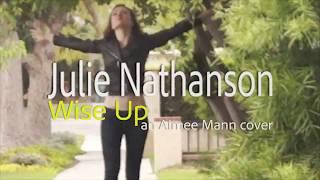 Julie Nathanson 'Wise Up' Teaser