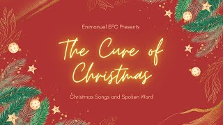 The Christmas Cure // Christmas Songs and Spoken Word