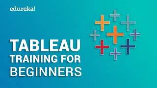 Tableau Training for Beginners Part 1 | Tableau Tutorial for Beginners Part 1 | Edureka