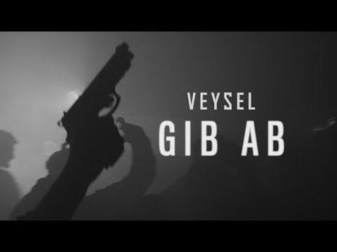 VEYSEL - GIB AB (OFFICIAL HD VIDEO) prod. by Joshimixu