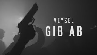 VEYSEL - GIB AB (OFFICIAL HD VIDEO) prod. by Joshimixu