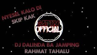 Download Lagu DJ DALINDA BA JAMPING -RAHMAT TAHALU VIRAL mp3