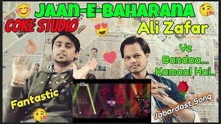 Indian Reaction on Ali Zafar, Jaan-e-Bahaaraan, Coke Studio Season 10, Episode 2
