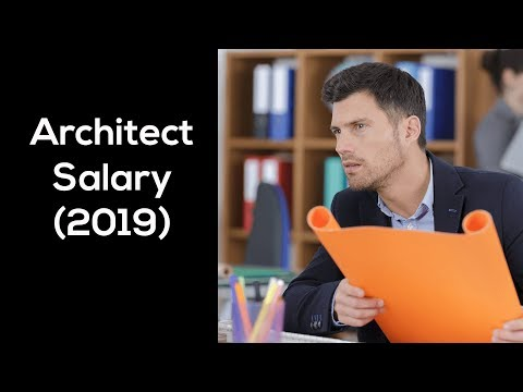 Architect Salary (2019) - How Much Do Architects Make