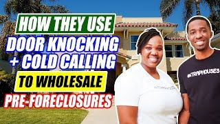 Wholesaling Pre-Foreclosures via Cold Calling and Door Knocking | Real Estate Investing for Newbies
