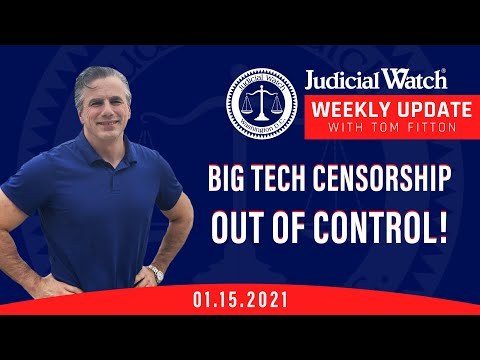 Sham Impeachment of Trump, Big Tech Censorship, Judicial Watch AND Biden Scandals NOT Going Away