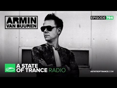 A State of Trance Episode 794 (#ASOT794)